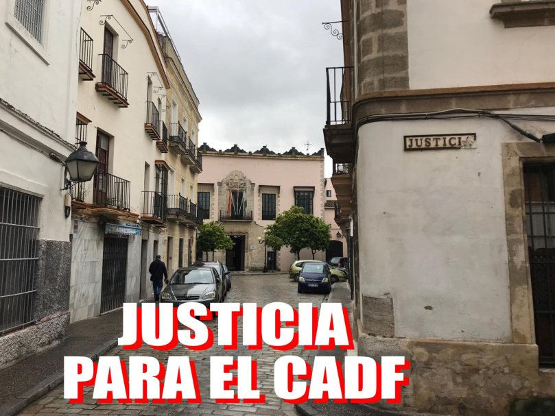 JUSTICIA PARA EL CADF